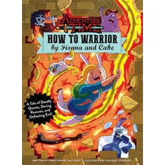 Adventure Time - How to Warrior by Fionna and Cake