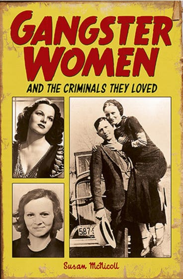 Gangster Women and Criminals They Loved