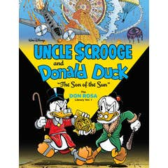 """Walt Disney Uncle Scrooge and Donald Duck: """"the Son of the Sun"""": The Don Rosa Library Vol. 1"""