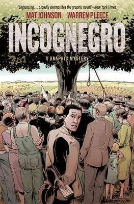 Incognegro: A Graphic Mystery (New Edition)