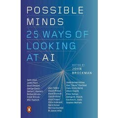 Possible Minds: Twenty-Five Ways of Looking at AI