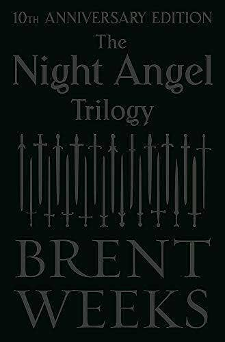 The Night Angel Trilogy: Tenth Anniversary Edition