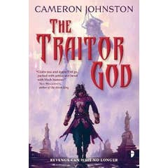 The Traitor God: <span>The Age of Tyranny Book I</span>