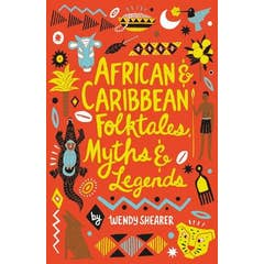 African and Caribbean Folktales, Myths and Legends