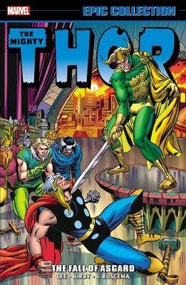 Thor Epic Collection: The Fall Of Asgard