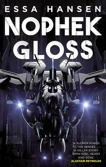Nophek Gloss: The exceptional, thrilling space opera debut
