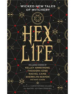 Hex Life: Wicked New Tales of Witchery