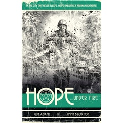 Hope Volume Two: Hope... Under Fire