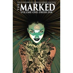 The Marked Volume 1: Fresh Ink