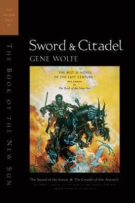 Sword and Citadel: The Second Half of the Book of the New Sun