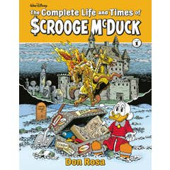 The Complete Life and Times of Scrooge McDuck Volume 1
