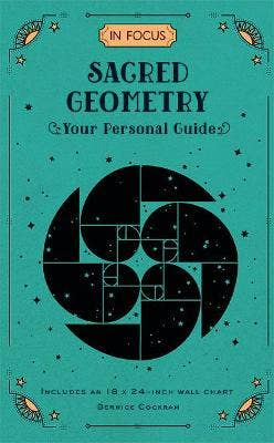 In Focus Sacred Geometry: Your Personal Guide: Volume 12