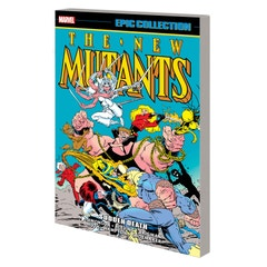 New Mutants Epic Collection Sudden Death