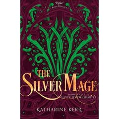 The Silver Mage (The Silver Wyrm, Book 4)
