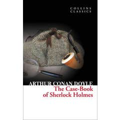 The Case-Book of Sherlock Holmes (Collins Classics)