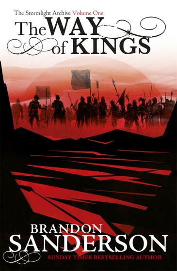 The Way of Kings: The Stormlight Archive Book One