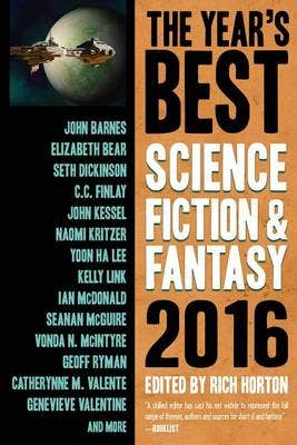 The Year's Best Science Fiction & Fantasy 2016 Edition