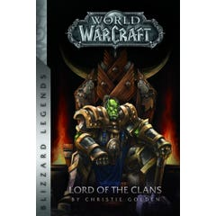 Warcraft: Lord of the Clans: Lord of the Clans