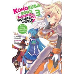 Konosuba: God's Blessing on This Wonderful World!, Vol. 3 (light novel): You?re Being Summoned, Darkness