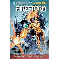The Fury Of Firestorm The Nuclear Man Vol. 3 Takeover (The New 52)