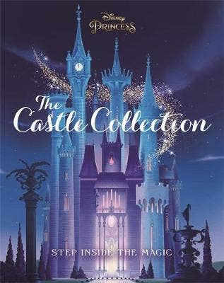 Disney Princesses: The Castle Collection: Step inside the enchanting world of the Disney Princesses!