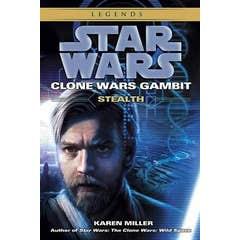 Stealth: Star Wars Legends (Clone Wars Gambit)