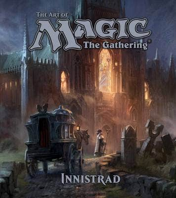 The Art of Magic: The Gathering - Innistrad