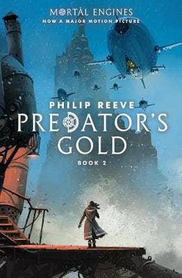 Predator's Gold (Mortal Engines, Book 2), 2