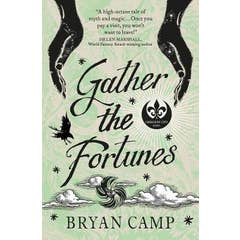 Gather the Fortunes: A Crescent City Novel