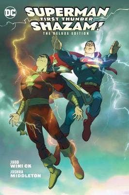 Superman/Shazam!: First Thunder: Deluxe Edition