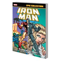 Iron Man Epic Collection: Return Of The Ghost