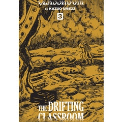 The Drifting Classroom: Perfect Edition, Vol. 3
