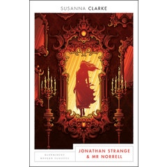 Jonathan Strange and Mr Norrell: Bloomsbury Modern Classics