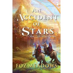 An Accident of Stars: Book I in The Manifold Worlds Series