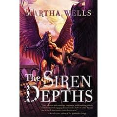 The Siren Depths: Volume Three of the Books of the Raksura
