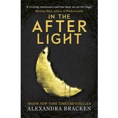 A Darkest Minds Novel: In the Afterlight: Book 3