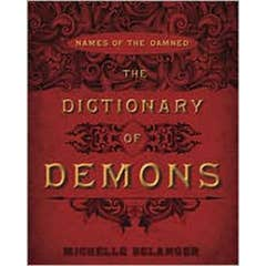 The Dictionary of Demons: Names of the Damned