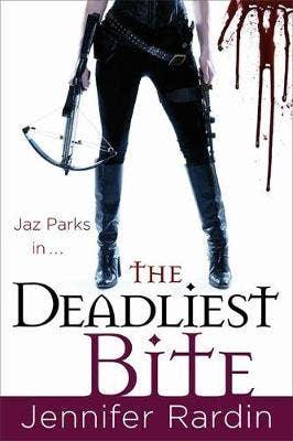 The Deadliest Bite: Jaz Parks series: book 8