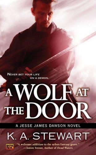 A Wolf at the Door: A Jesse James Dawson Novel