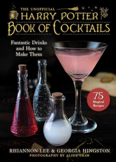 The Unofficial Harry Potter-Inspired Book of Cocktails: Fantastic Drinks and How to Make Them