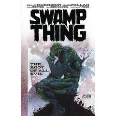 Swamp Thing The Root Of All Evil