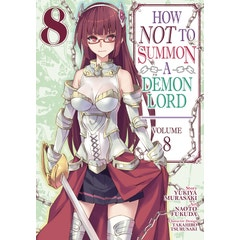 How NOT to Summon a Demon Lord (Manga) Vol. 8