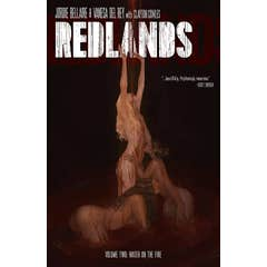 Redlands Volume 2: Water On The Fire