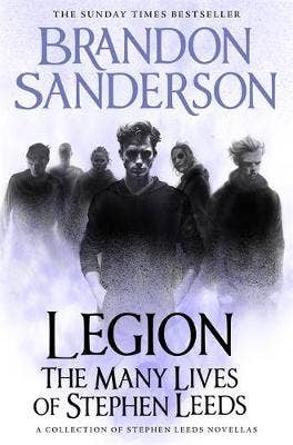 Legion: The Many Lives of Stephen Leeds: An omnibus collection of Legion, Legion: Skin Deep and Legion: Lies of the Beholder