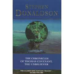 The Chronicles of Thomas Covenant, the Unbeliever (The Chronicles of Thomas Covenant, Book 5)