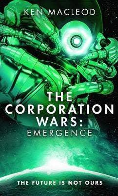 The Corporation Wars: Emergence