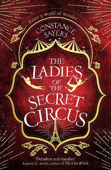 The Ladies of the Secret Circus: enter a world of wonder with this spellbinding novel