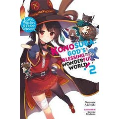 Konosuba: God's Blessing on This Wonderful World!, Vol. 2 (light novel): Love, Witches & Other Delusions!