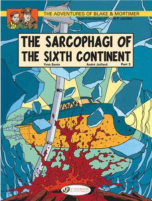 Blake & Mortimer 10 - The Sarcophagi of the Sixth Continent Pt 2