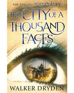 The City of a Thousand Faces: A sweeping historical fantasy saga based on the hit podcast Tumanbay